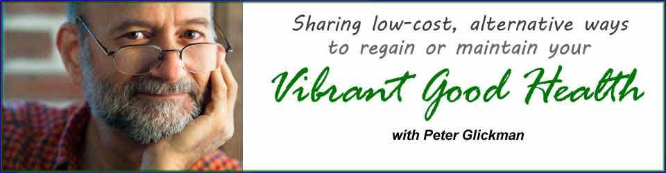 Peter Glickman's Vibrant Good Health